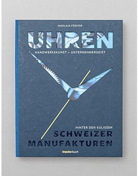 Buch: Uhren - Handwerkskunst und Unternehmergeist