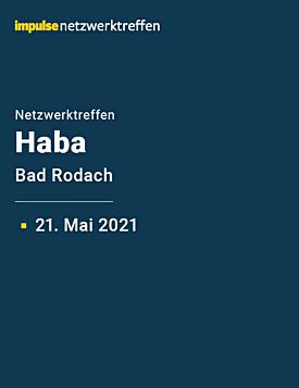 Netzwerktreffen bei Haba am 21. Mai 2021